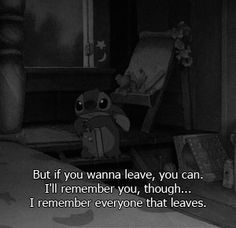 sad quotes from disney - Lilo and Stitch                                                                                                                                                                                 More