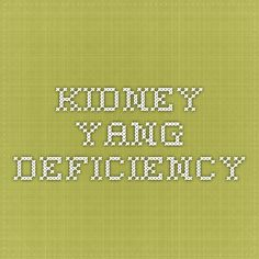 Kidney yang deficiency