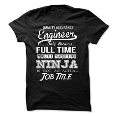 Quality Assurance Engineer T-Shirts, Hoodies (21.99$ ==► Order Here!)