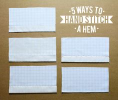 5 ways to hand stitch a hem