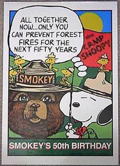 Smokey Bear has decades of fond memories and education to share with you!