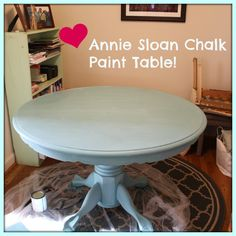 annie sloan chalk paint table......I have this exact pedestal table and it totally needs refinishing.