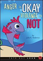 Audio book link for Anger is OKAY Violence is NOT.  This book teaches children about fish, feelings, families and anger control.  It also has a message for children living with domestic violence.  Anger should not hurt other's. Information on paperback version: http://juliefederico.com/books/anger-is-okay-violence-is-not/