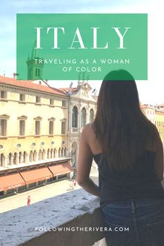 Woman of color in Italy. What's it like #traveling as a #woman of color in #Italy ? My personal experience of traveling and staying in the country. #Travel #Traveladvice #Traveltips #Womenofcolor #Peopleofcolor #WOC #POC #traveldestinations #travelideas #Italytravel #TravelItaly #Italia