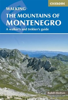 Mountains of Montenegro - 15 day walks & multi-day treks - Cicerone