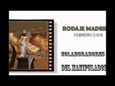OS FELICITAMOS A TODOS LOS COLABORADORES DEL MANIPULADOR, http://www.elmanipuladormanipulado.com  DE LOS RODAJES DE MADRID 2.016 GRACIAS Y OS DESEAMOS UNA ENTRDA DE AÑO MARAVILLOSA!!!  htto://www.reyes-caballero.com