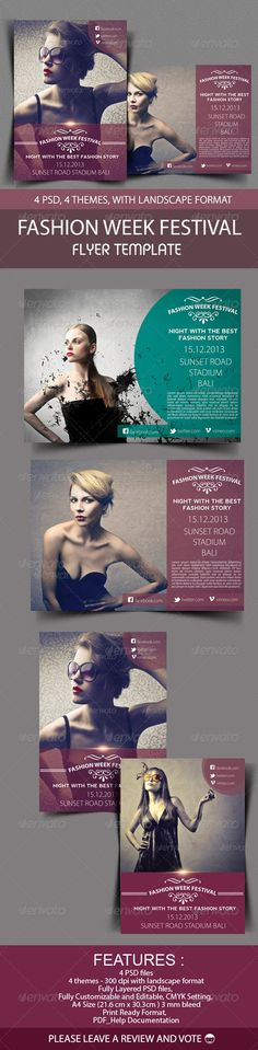 Fashion Week Festival Flyer #GraphicRiver Fashion Week Festival Flyer An elegant, professional, glamour and ultra-clean layout for your Flyer. It's very easy to edit, all you need to do is just to change content and images. It's fully customizable. Features : 4 PSD files CMYK Fully Customizable A4 Size (30.3×21,6cm with 3mm bleed) 4 color themes Super easy to customize and editable logo Work organized in folders Included : Pdf_documentation Fonts info: Nevis : .fonts...