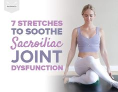 Lower back pain here are 7 stretches to soothe si joint dysfunction radiofrequency ablation rfa for facet and sacroiliac joint pain Si Joint Pain, Hip Pain, Knee Pain, Sore Hip Joint, Sacroiliac Joint Dysfunction, Rheumatoid Arthritis Treatment, Neck And Back Pain, Low Back Pain Relief, Back Exercises