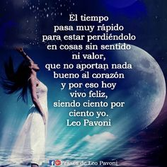 25 Best Frases De Leo Pavoni Images In 2019 Mother Quotes
