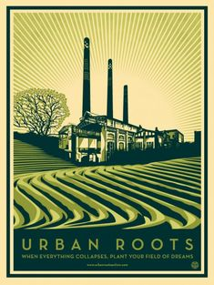 """Shepard Fairey - Street Art - Poster for the film """"Urban Roots"""" about urban farming in Detroit Shepard Fairey Posters, Shepard Fairey Obey, Urban Agriculture, Urban Farming, Detroit, Omg Posters, Train Posters, Graphic Posters, Martial"""
