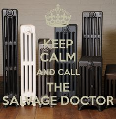 KEEP CALM AND CALL THE SALVAGE DOCTOR Cast Iron Radiators, Keep Calm, It Cast, Home Appliances, King, The Originals, Design, House Appliances, Domestic Appliances
