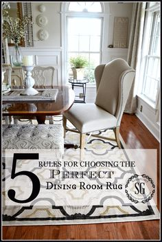 5 RULES FOR CHOOSING THE PERFECT DINING ROOM RUG AND MORE