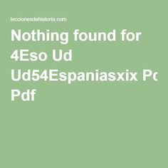 Nothing found for 4Eso Ud Ud54Espaniasxix Pdf