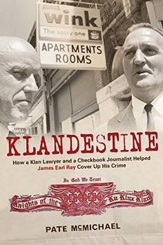 Klandestine: How a Klan Lawyer and a Checkbook Journalist... https://www.amazon.com.au/dp/B00UEXFBOS/ref=cm_sw_r_pi_dp_x_aMetybNV451GY