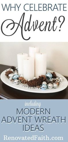 Why Celebrate Advent {Modern Advent Wreath Ideas} Advent is a time to embrace the true meaning of Christmas. Here I explain why we celebrate it and give some easy Advent Christmas Wreaths, Christmas Crafts, Christmas Decorations, Advent Wreaths, Church Decorations, Nordic Christmas, Reindeer Christmas, Christmas Tablescapes, Christmas Candles