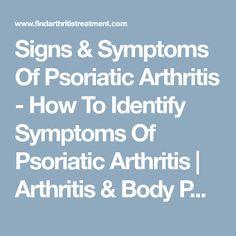 9 Signs & Symptoms Of Psoriatic Arthritis – Arthritis & Body Pains Spinal Arthritis, Psoriasis Arthritis, Yoga For Arthritis, Prevent Arthritis, Inflammatory Arthritis, Signs And Symptoms, Autoimmune, Disorders, Medical