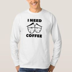 #I Need Coffee T-Shirt - #funny #coffee #quote #quotes