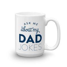 Ask Me About My Dad Jokes Mug