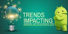 Latest Android Application Development Trends and related facts that are going to be considered as outstanding 7 factors while developing a successful android app 2020 Salesforce Developer, Android Developer, Android Application Development, App Development, App L, Android Features, Digital Technology, Latest Technology, Online Lessons