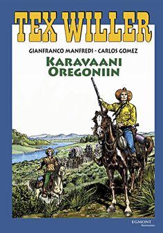 Tex Willer -suuralbumi: Karavaani Oregoniin