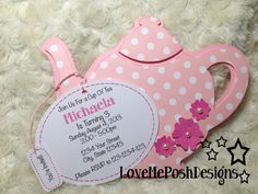Teapot Invites, Perfect for tea party for birthday girl or for bridal shower or maybe baby shower