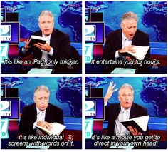 Jon Stewart on books, just when I thought I couldn't possibly love him any more than I already did. :-)