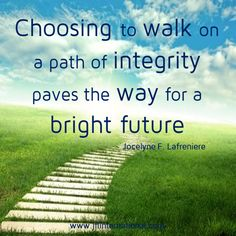 Integrity paves the way for a bright future