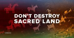 Tell Congress: Stop the modern day Native American land grab.  The Public Lands Initiative is a dangerous bill that would allow the federal government to steal sacred land from Native American tribes and hand it over to the oil and mining industry.