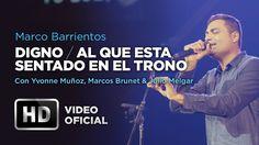 #Digno #AlQueEstaSentado - Marco Barrientos Ft. Yvonne Muñoz, Marcos Bru...