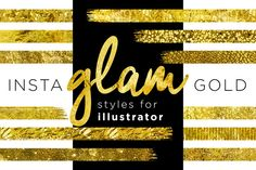 Check out Gold Style ♥ Illustrator + InstaGlam by Jessica Johnson on Creative Market