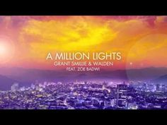 Grant Smillie & Walden - A Million Lights (feat. Zöe Badwi) [Radio Edit]