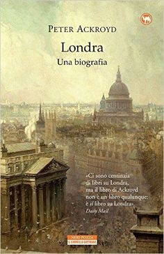 Londra. Una biografia - Peter Ackroyd, Libri, Londra non è una città. I suoi vicoli sono vene, i suoi parchi polmoni. Nella nebbia, le strade di ciottoli brillano di sudore, mentre le bocche degli idranti gettano acqua come sangue da un'arteria. Le sue vecchie mura sembrano spalle enormi. I ponti che traversano il Tamigi gambe tozze e arcuate, e le luci di Westminster o le insegne di Trafalgar Square occhi sempre aperti. Negli anni c'è chi l'ha raffigurata come un giovane che sgranchisce le…