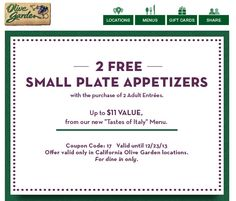 OLIVE GARDEN $$ Reminder: Coupon for 2 FREE Small Plate Appetizers W/Purchase of 2 Adult Entrees – Expires TODAY (12/23)!