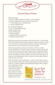 A recipe for Bread & Butter Pickles from Kathleen Flinn's memoir, Burnt Toast Makes You Sing Good.