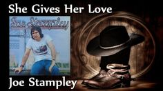 Joe Stampley - She Gives Her Love