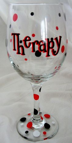THERAPY Personalized  Wine Glass. $10.00, via Etsy.