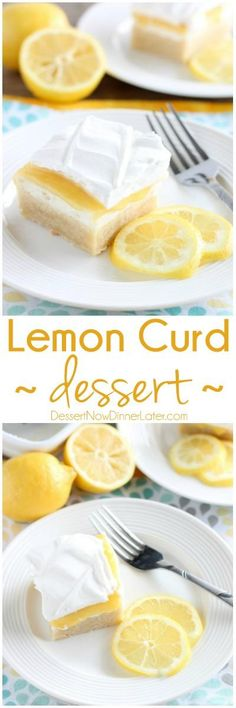 This Lemon Curd Dessert has a sweet shortbread crust, rich cream cheese layer, tangy lemon curd, and fresh whipped cream. A perfect combination of tangy-sweet flavors!