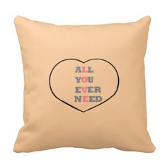 All You Ever Need Love, throw pillows or cushions on Chiq $31.95 : Buy Trends on CHIQ.COM http://www.chiq.com/artistjandavies-zazzle-com/all-you-ever-need-love-throw-pillows-or-cushions