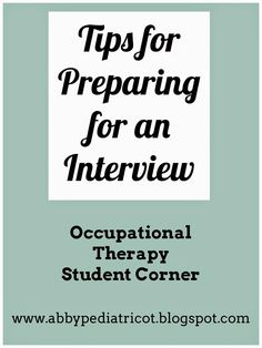 OT Cafe: OT Student Corner   Preparing for an Occupational Therapy Interview
