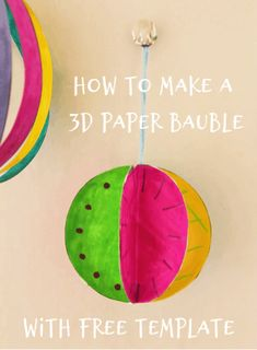 How to make a paper Christmas bauble with printable - easy Christmas craft printable for elementary Christmas Math, Christmas Activities For Kids, Christmas Crafts For Kids, Christmas Baubles, Christmas Printables, Simple Christmas, Xmas, 3d Paper, Free Paper