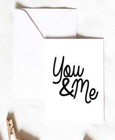 You & Me Card, anniversary card, love card, cute card, relationship card, boyfriend girlfriend card, typography card, Greeting Card