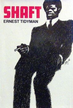 First edition of Ernest Tidyman's novel, Shaft, with dust cover illustration by Mozelle Thompson (1970).