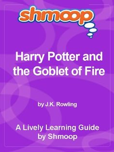 Shmoop Learning Guides: Harry Potter and the Goblet of Fire by Shmoop. $2.08. Publisher: Shmoop University, Inc. (November 1, 2010). 331 pages