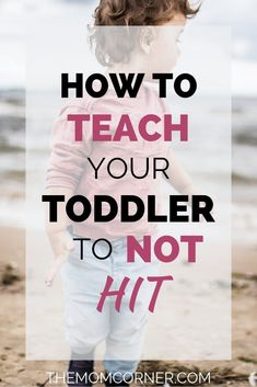 How To Teach Your Toddler To Stop Hitting. Is your toddler hitting mom, parents, or at daycare? Check out these seven ways to stop toddlers from hitting parents, siblings, and kids. Parenting Toddlers, Kids And Parenting, Parenting Hacks, Parenting Classes, Parenting Styles, Parenting Ideas, Peaceful Parenting, Foster Parenting, Gentle Parenting