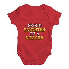 Proud Daughter Of...  http://twistedenvy.com/products/proud-daughter-of-a-soldier-baby-unisex-babygrow-bodysuit-onesies?utm_campaign=social_autopilot&utm_source=pin&utm_medium=pin   Twisted Envy unique gift ideas and personalised gifts, as well as inspirational art    #Twistedenvy