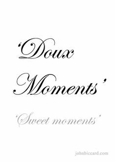 * this means in old French to place something on a dresser like a neck£ace * it means nostalgic solitude with warmth like ' those moments ' * Basic French Words, French Phrases, How To Speak French, Learn French, French Tattoo Quotes, French Love Quotes, French Sayings, French Proverbs, Paris Quotes