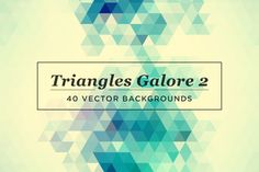Triangles Galore 2 by kloroform on Creative Market