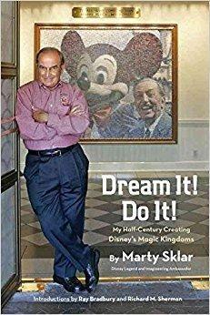 Télécharger [Dream it! Do it!: My Half-century Creating Disney's Magic Kingdoms] (By: Martin Sklar) [published: August, 2013] Gratuit