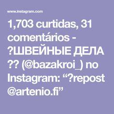 """1,703 curtidas, 31 comentários - 🚩ШВЕЙНЫЕ ДЕЛА ✂️ (@bazakroi_) no Instagram: """"💈repost @artenio.fi"""""""