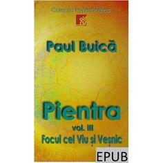 """Cel de-al treilea volum în format electronic (EPUB) al trilogiei """"Pientra"""" din Colecția """"Hyperboreea"""" Ebooks, Cover"""